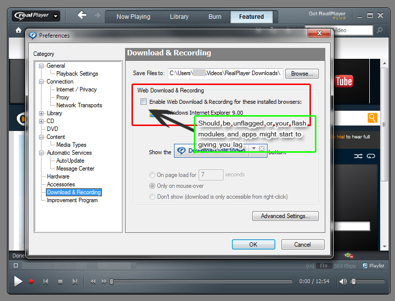 STEP3: Check the RealPlayer Download Box option in Download&Recording section and unflag it